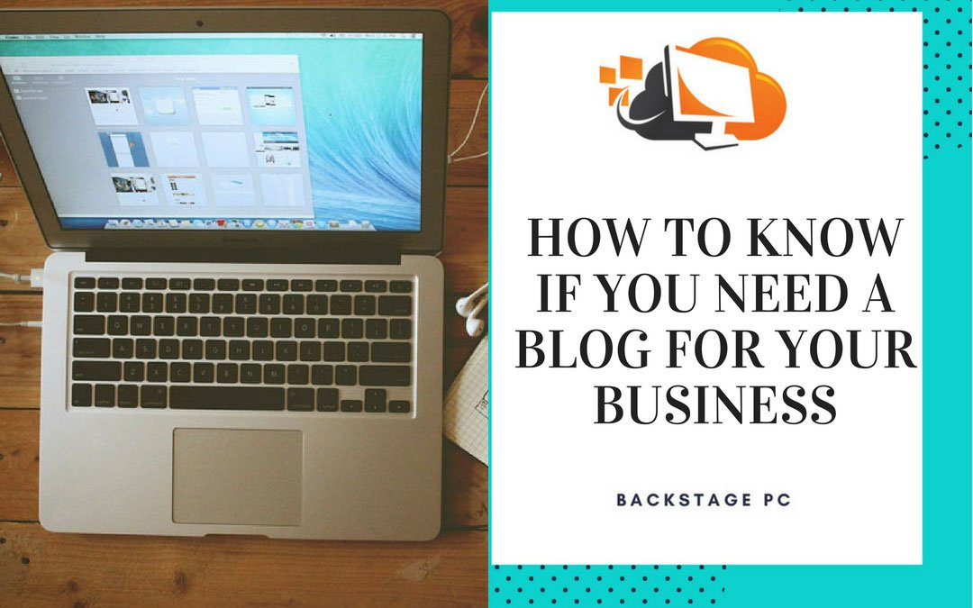 How to know if you need a blog for your business
